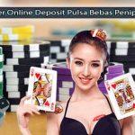 Poker-Online-Deposit-Pulsa-25.000-Bebas-Penipuan